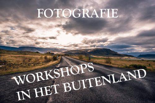 Fotografie workshops in het buitenland